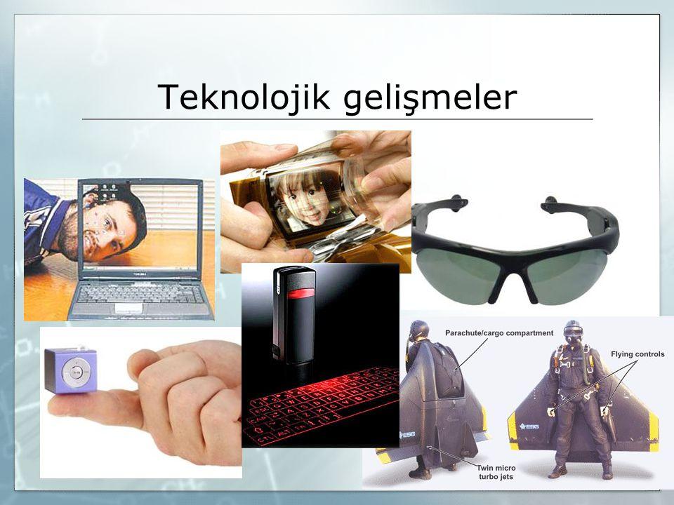 Teknolojik gelişmeler