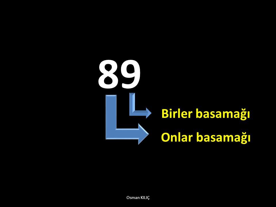89 Birler basamağı Onlar basamağı Osman KILIÇ