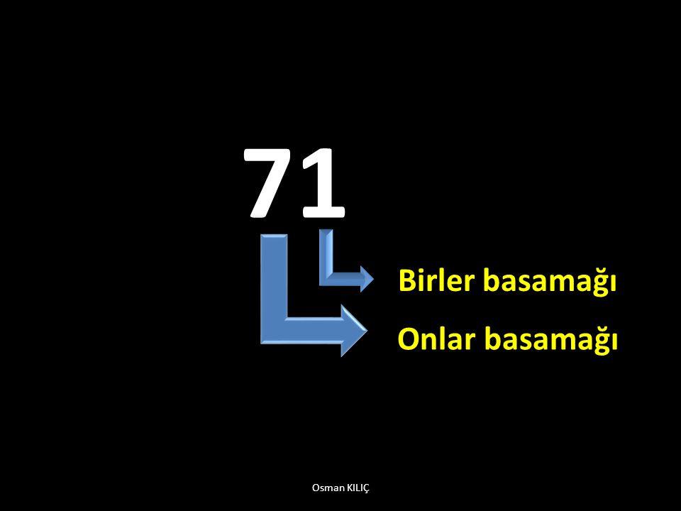 71 Birler basamağı Onlar basamağı Osman KILIÇ