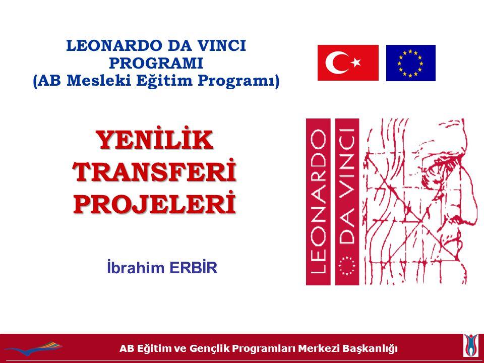 LEONARDO DA VINCI PROGRAMI (AB Mesleki Eğitim Programı)