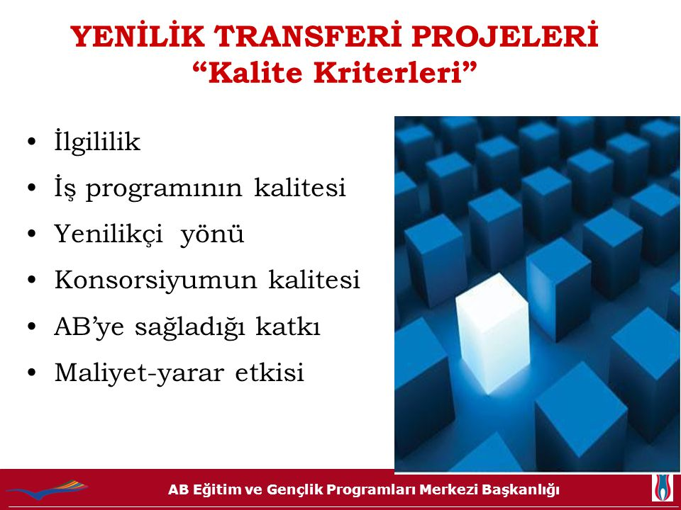 YENİLİK TRANSFERİ PROJELERİ Kalite Kriterleri