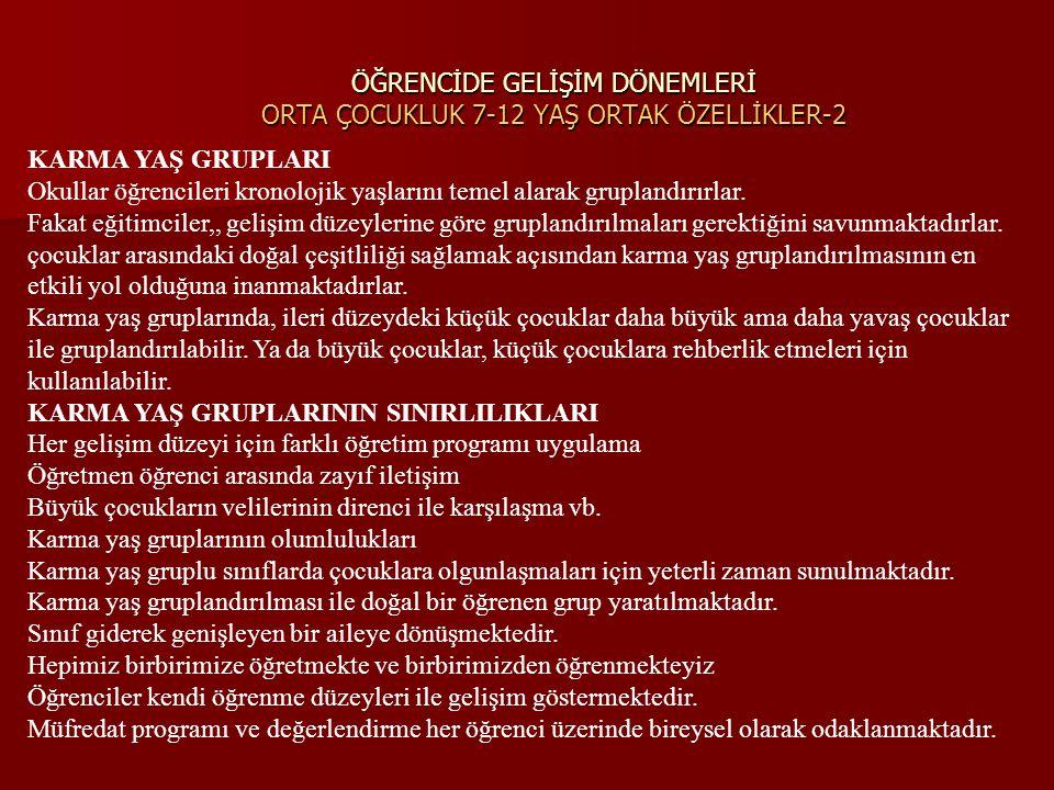 ÖĞRENCİDE GELİŞİM DÖNEMLERİ ORTA ÇOCUKLUK 7-12 YAŞ ORTAK ÖZELLİKLER-2