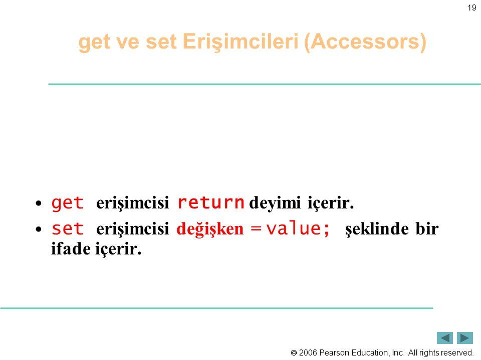get ve set Erişimcileri (Accessors)