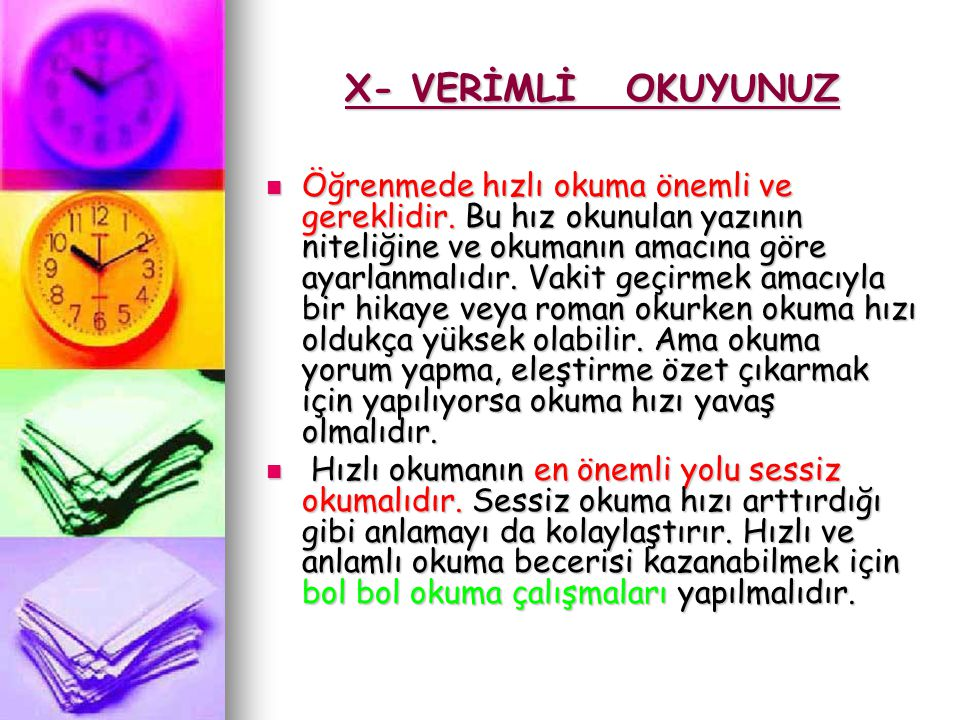 X- VERİMLİ OKUYUNUZ