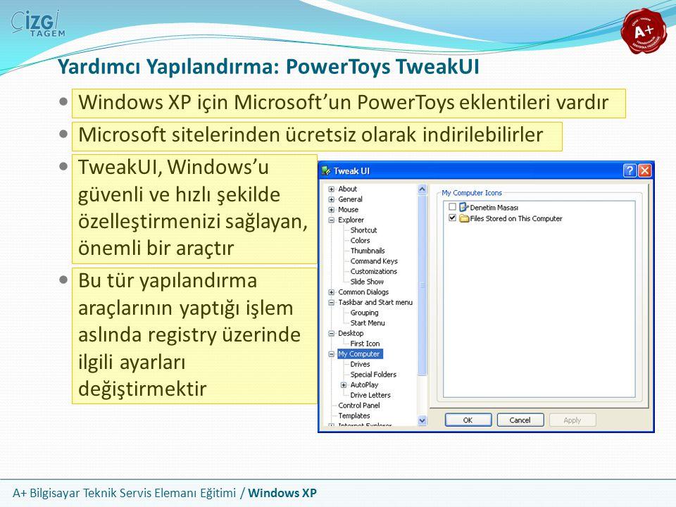 Yardımcı Yapılandırma: PowerToys TweakUI