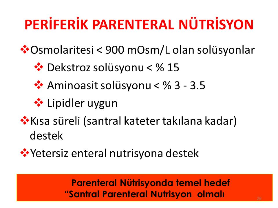 PERİFERİK PARENTERAL NÜTRİSYON