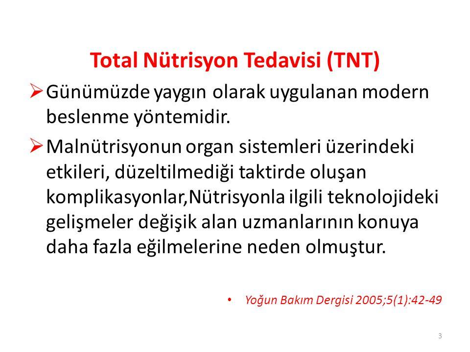 Total Nütrisyon Tedavisi (TNT)
