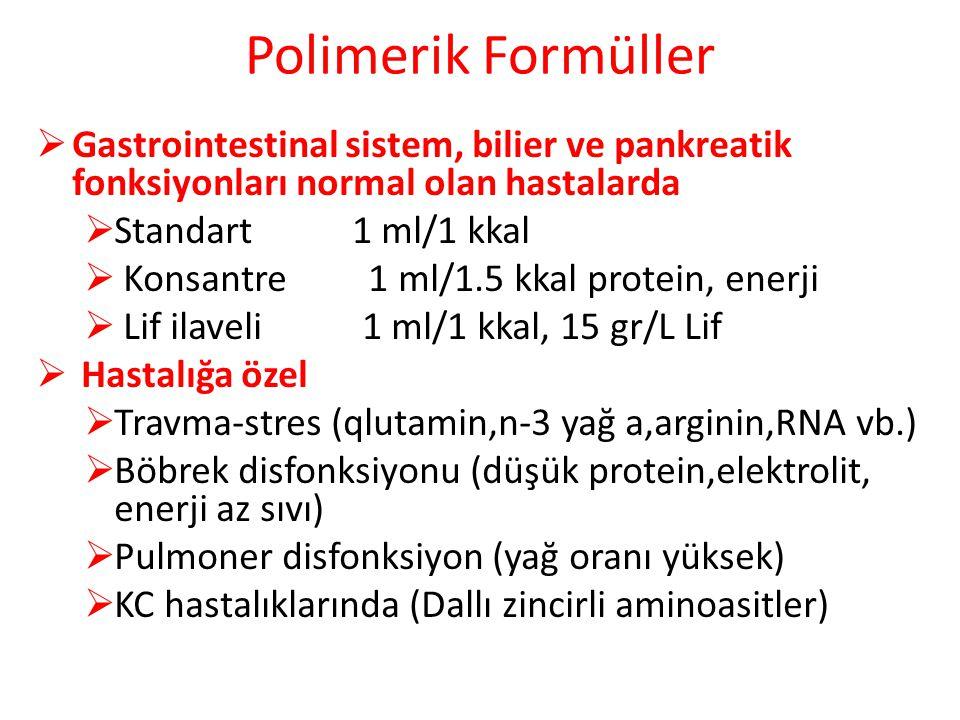 Polimerik Formüller Gastrointestinal sistem, bilier ve pankreatik fonksiyonları normal olan hastalarda.