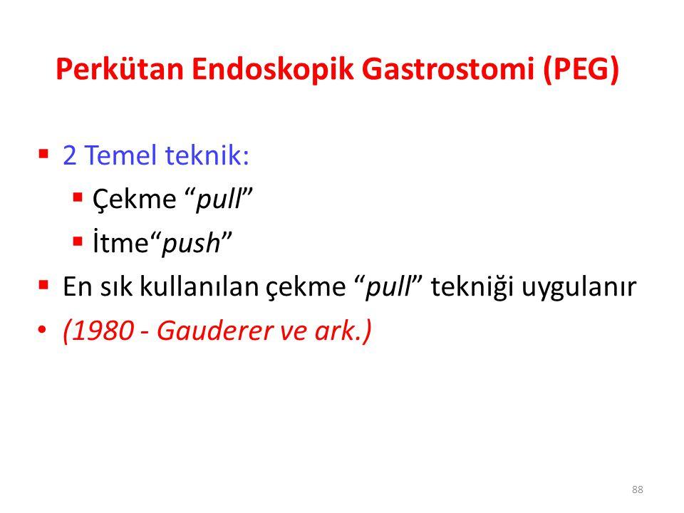 Perkütan Endoskopik Gastrostomi (PEG)
