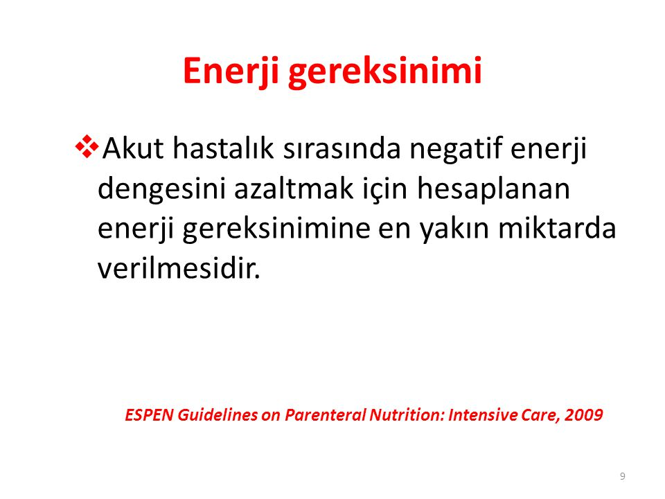ESPEN Guidelines on Parenteral Nutrition: Intensive Care, 2009