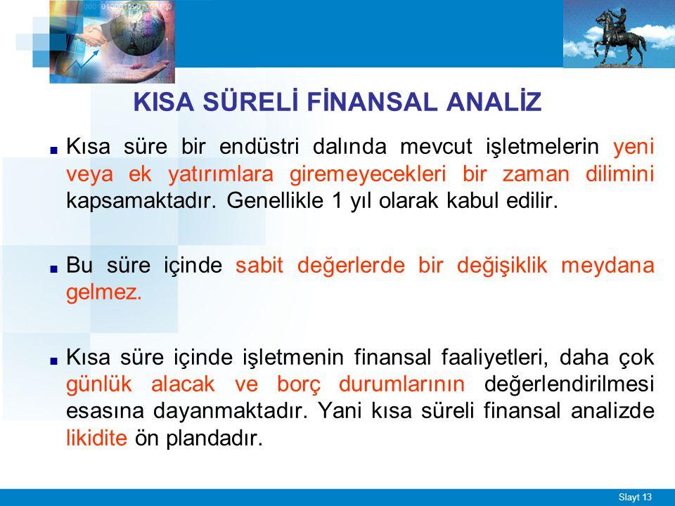 UZUN SÜRELİ FİNANSAL ANALİZ