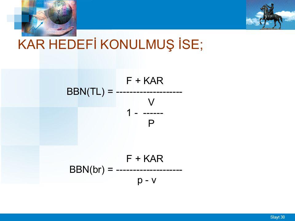 ÖRN – 2 = BBN (DEVAM)