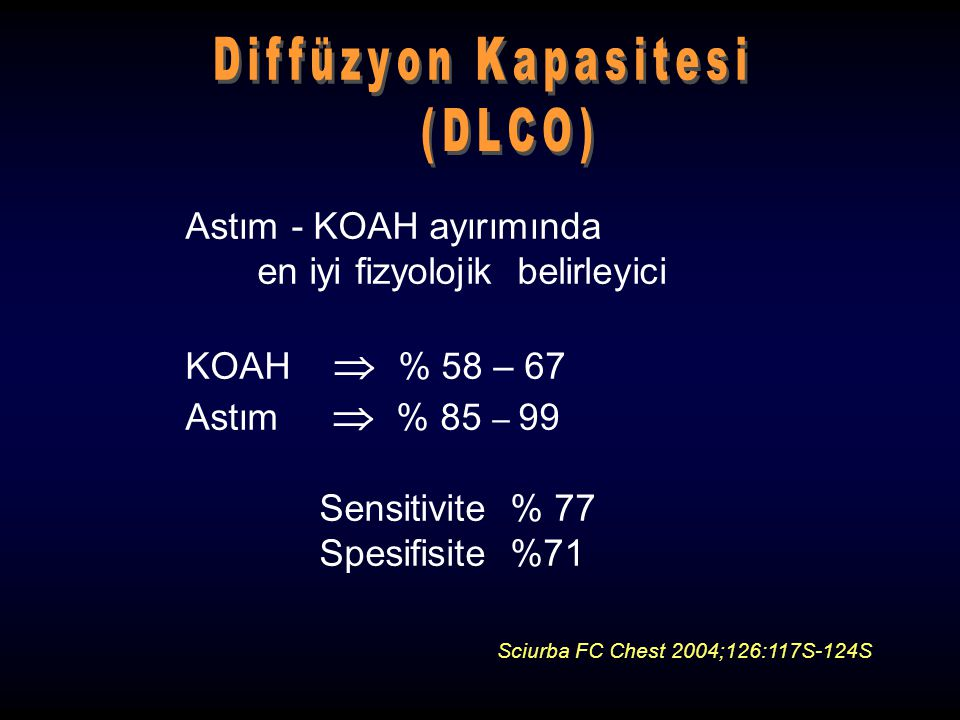 Astım - KOAH ayırımında en iyi fizyolojik belirleyici KOAH  % 58 – 67