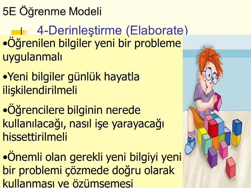 4-Derinleştirme (Elaborate)