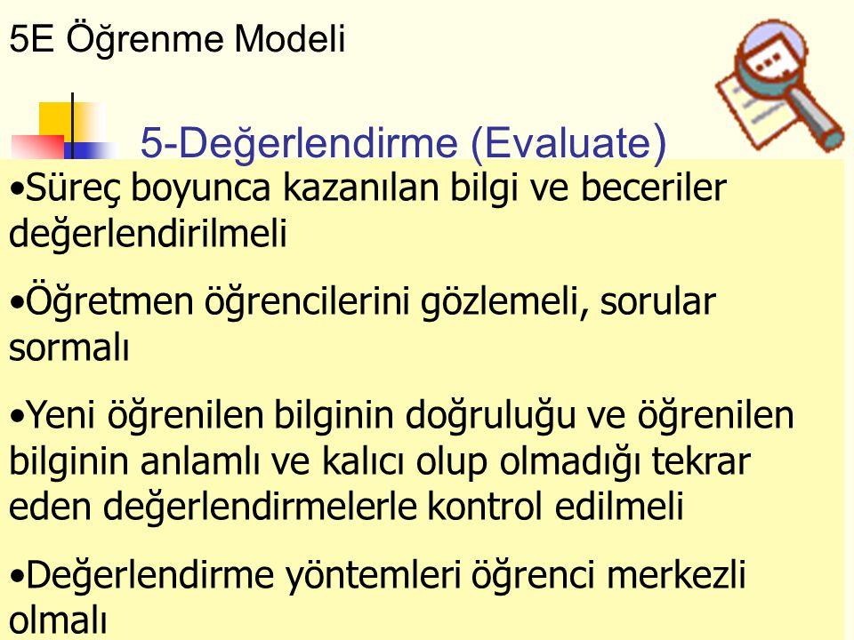 5-Değerlendirme (Evaluate)