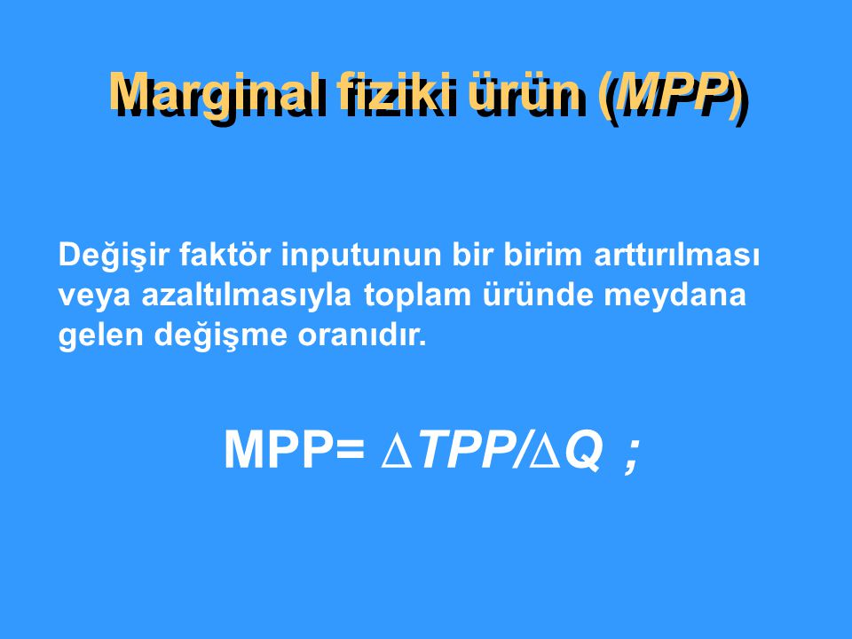 Marginal fiziki ürün (MPP)