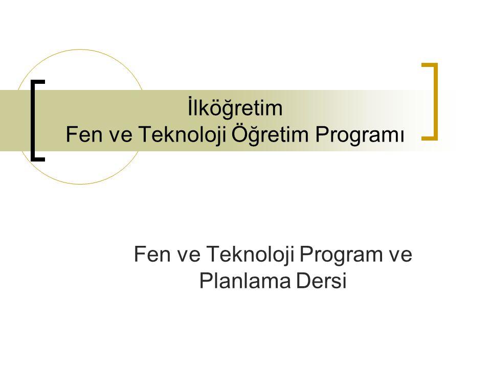 İlköğretim Fen ve Teknoloji Öğretim Programı