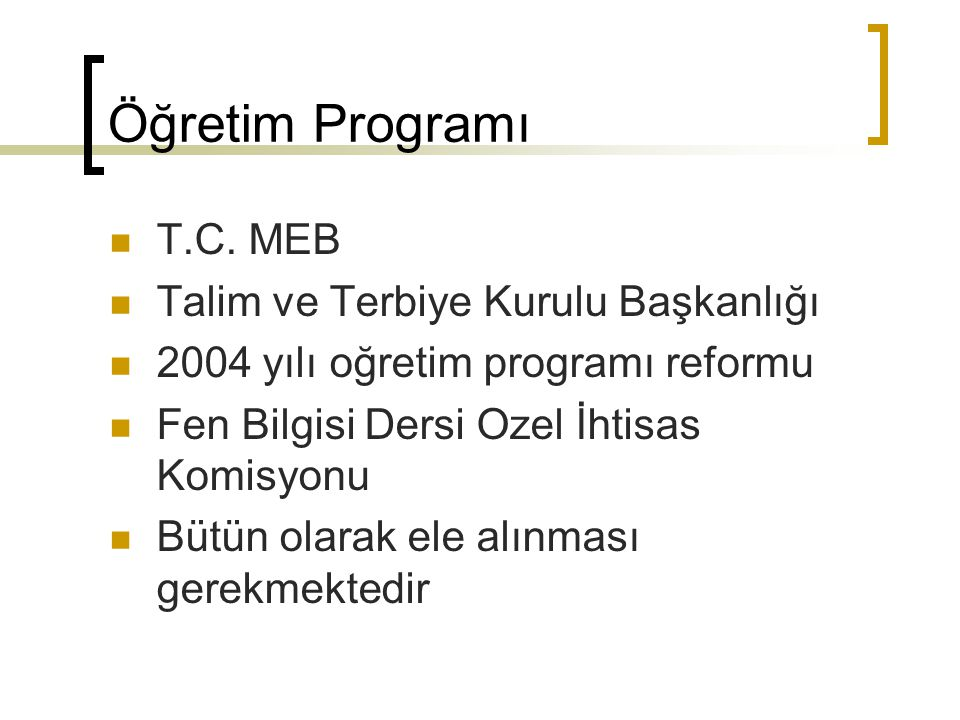 Öğretim Programı T.C. MEB Talim ve Terbiye Kurulu Başkanlığı