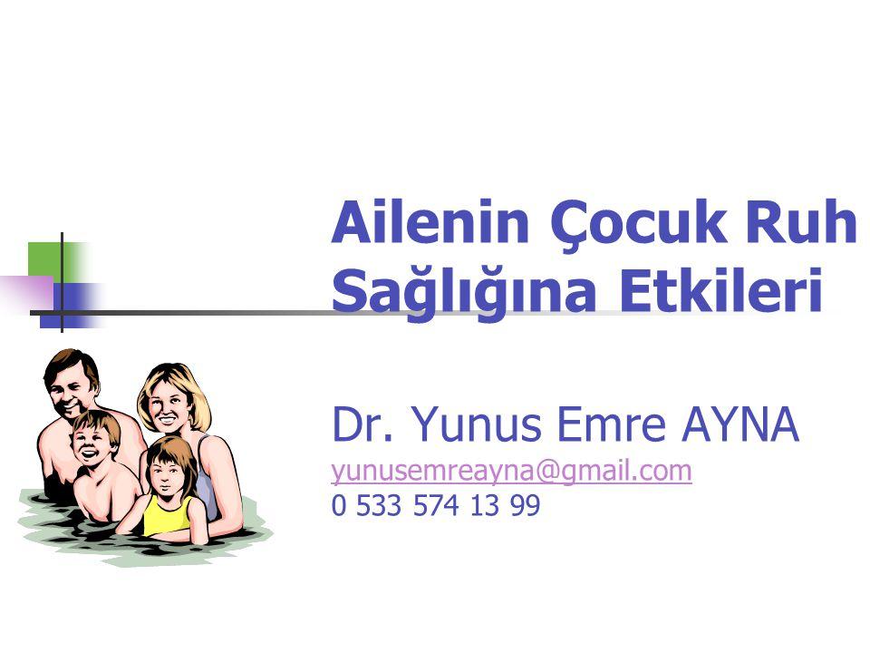 Ailenin Çocuk Ruh Sağlığına Etkileri Dr