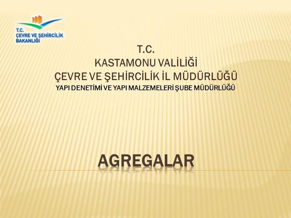 T.C. KASTAMONU VALİLİĞİ ÇEVRE VE ŞEHİRCİLİK İL MÜDÜRLÜĞÜ