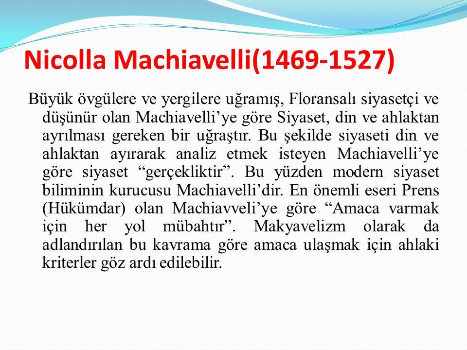 Nicolla Machiavelli(1469-1527)