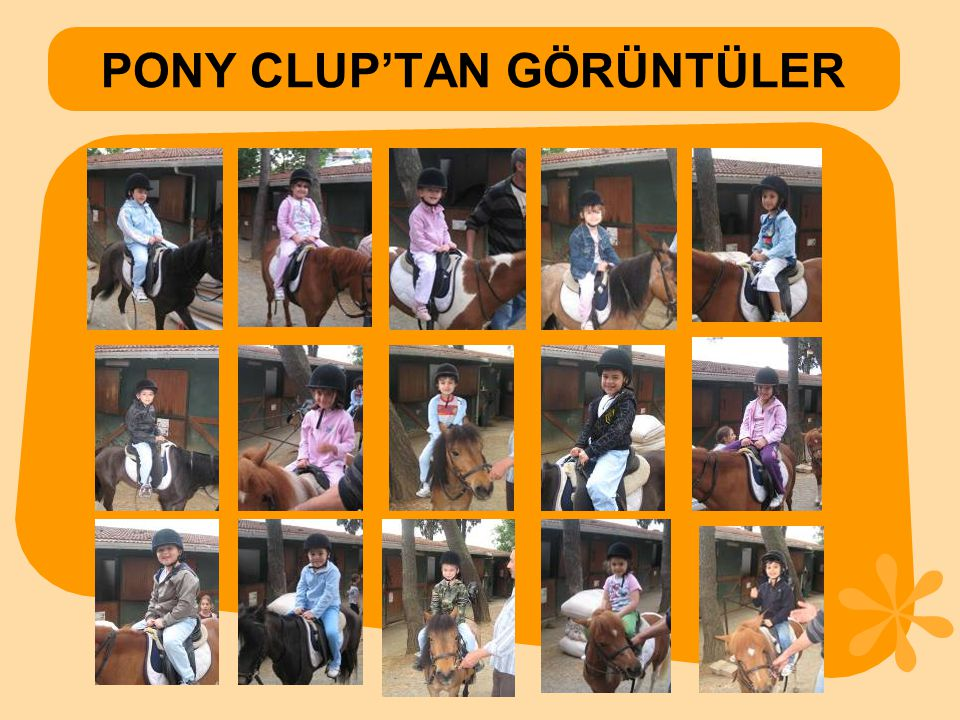 PONY CLUP'TAN GÖRÜNTÜLER