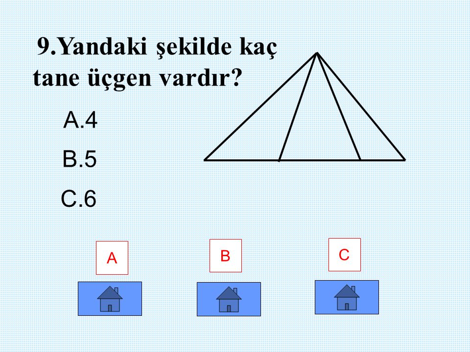 9.Yandaki şekilde kaç tane üçgen vardır