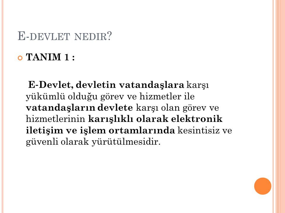 E-devlet nedir TANIM 1 :