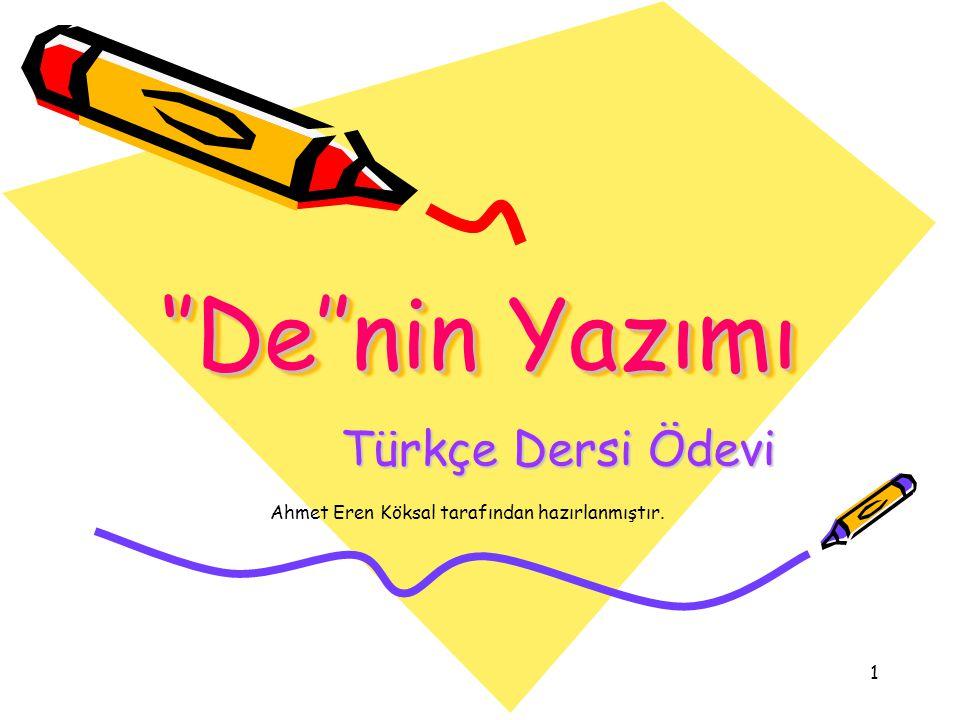''De''nin Yazımı Türkçe Dersi Ödevi