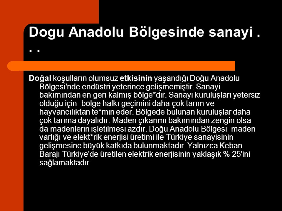 Dogu Anadolu Bölgesinde sanayi . . .