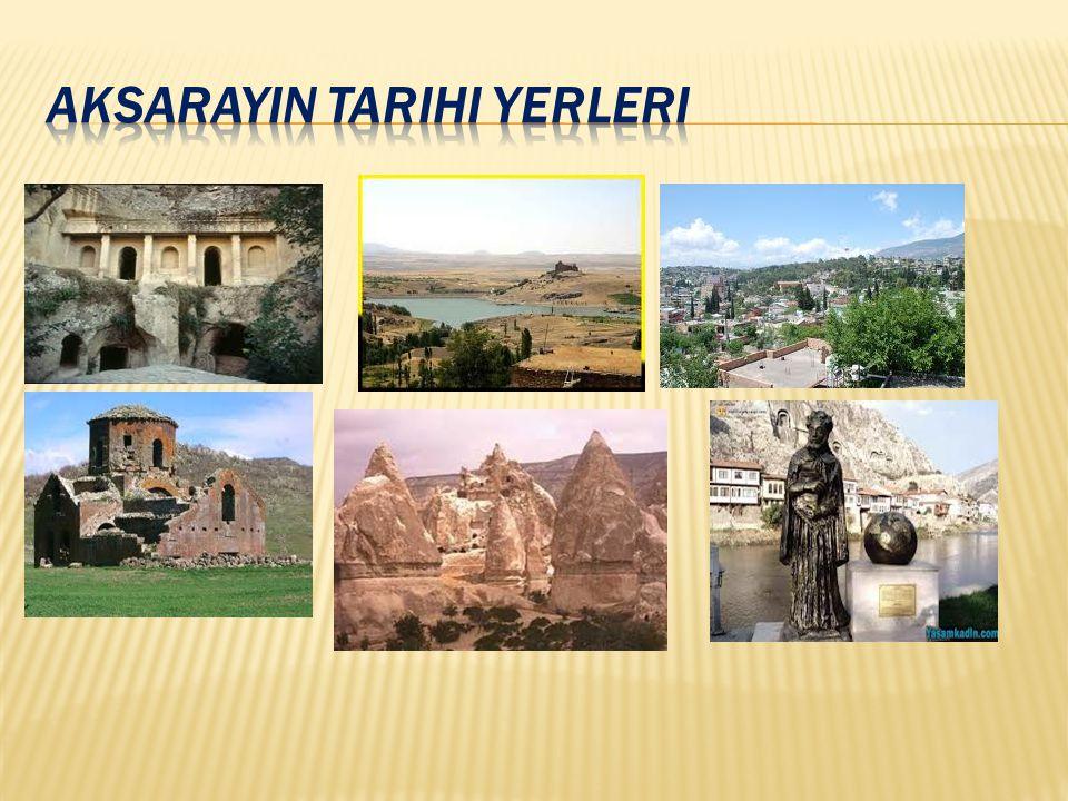 Aksarayin tarihi yerleri