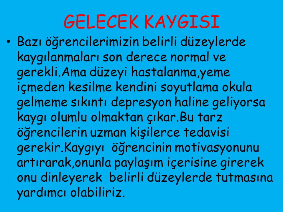 GELECEK KAYGISI