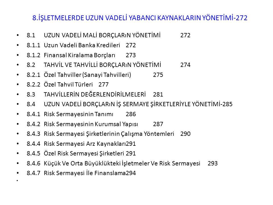 8.İŞLETMELERDE UZUN VADELİ YABANCI KAYNAKLARIN YÖNETİMİ-272