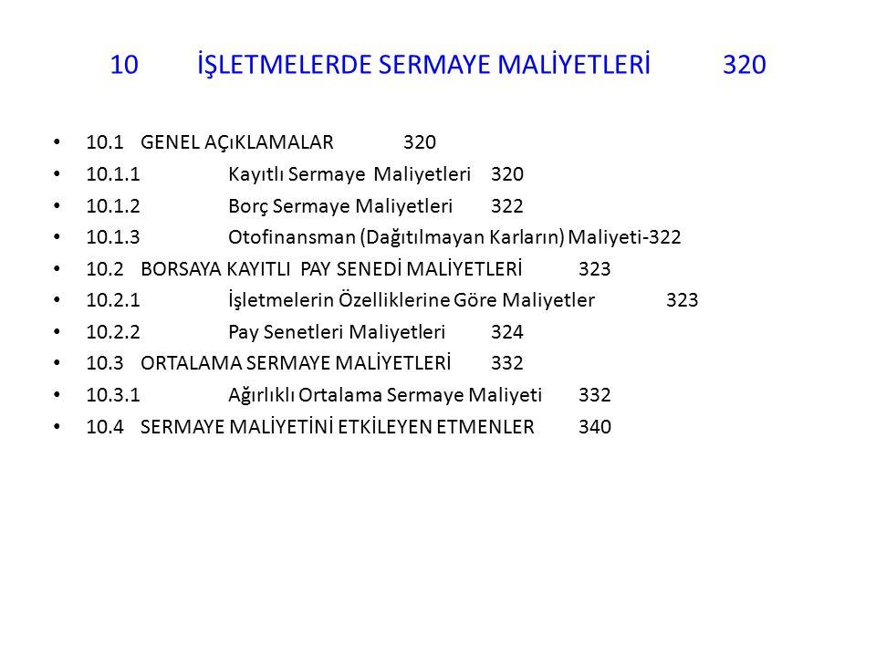 10 İŞLETMELERDE SERMAYE MALİYETLERİ 320