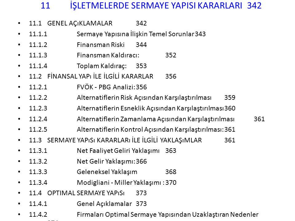 11 İŞLETMELERDE SERMAYE YAPISI KARARLARI 342