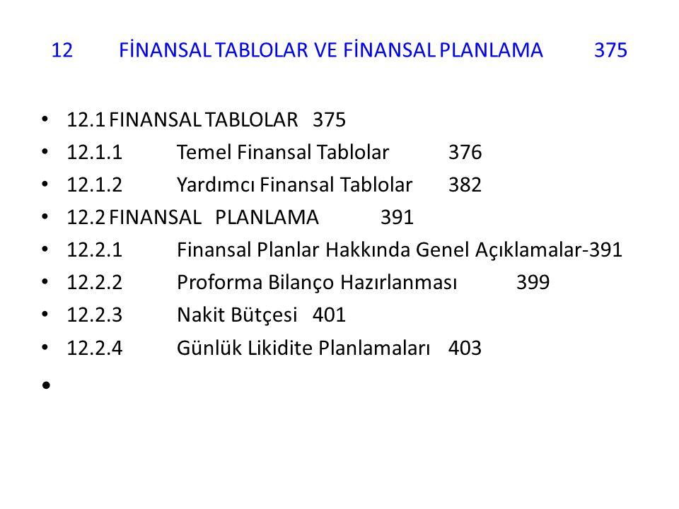 12 FİNANSAL TABLOLAR VE FİNANSAL PLANLAMA 375