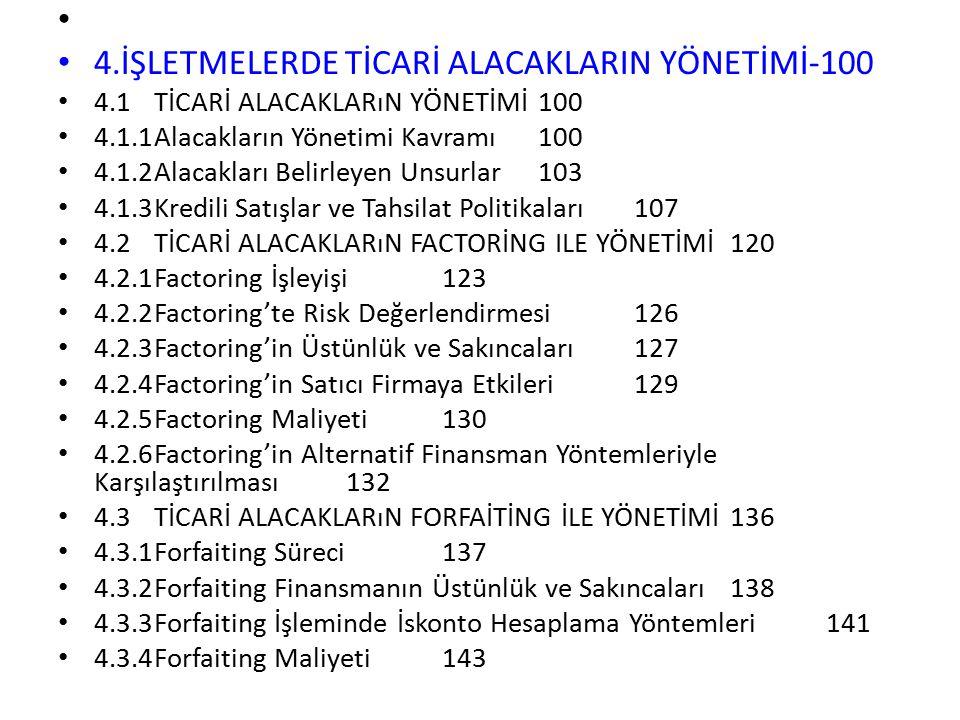 4.İŞLETMELERDE TİCARİ ALACAKLARIN YÖNETİMİ-100