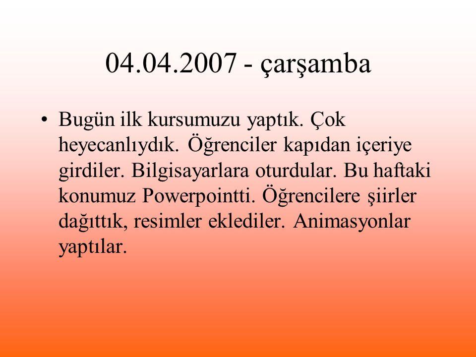 04.04.2007 - çarşamba
