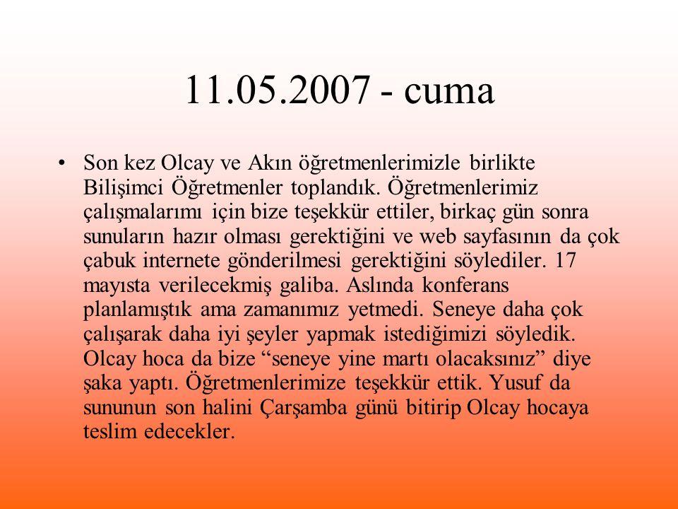 11.05.2007 - cuma