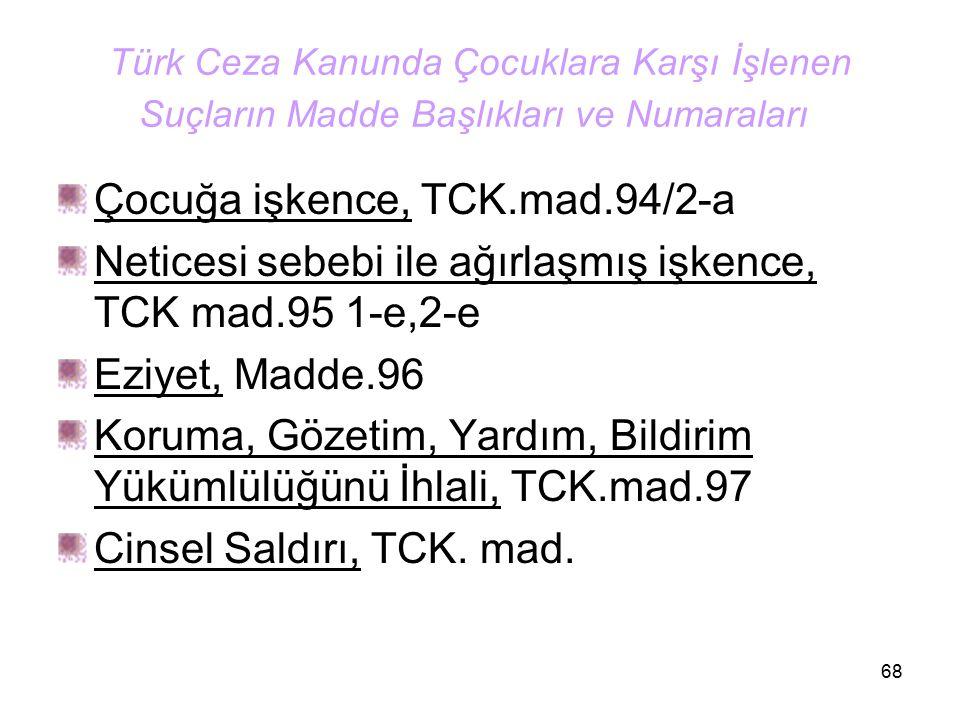 Çocuğa işkence, TCK.mad.94/2-a
