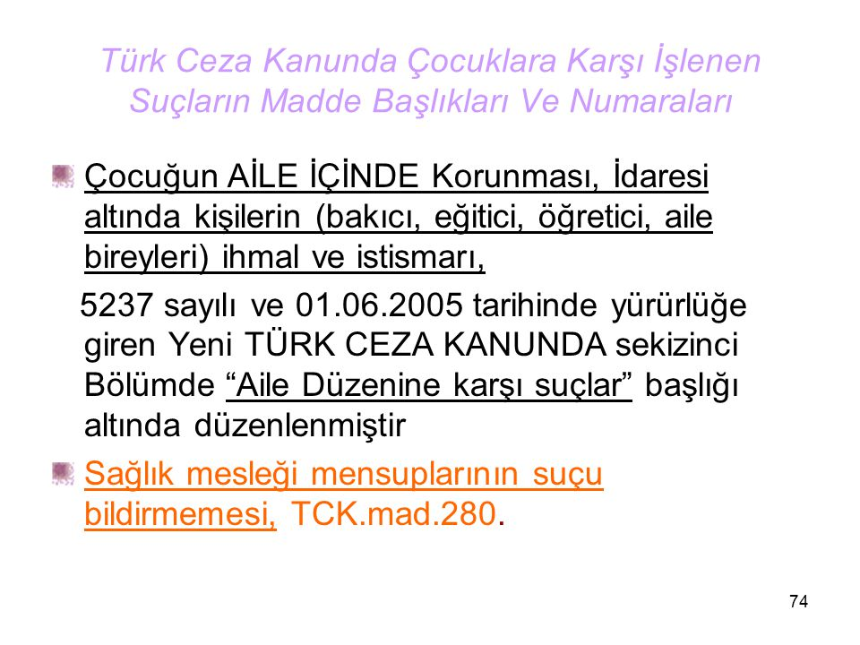 Türk Ceza Kanunda Çocuklara Karşı İşlenen Suçların Madde Başlıkları Ve Numaraları