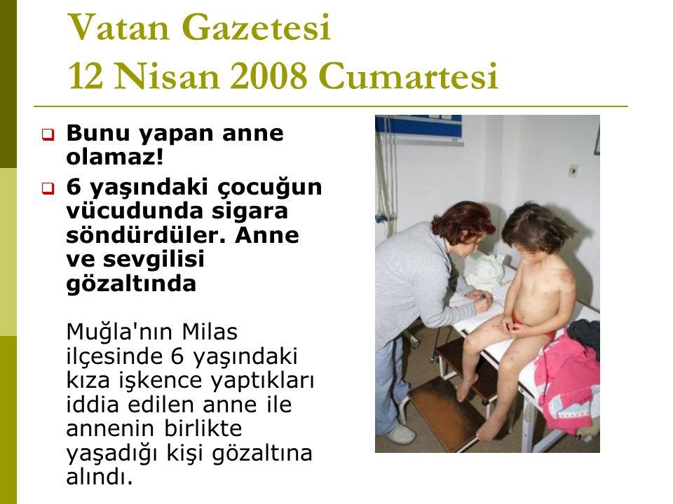 Vatan Gazetesi 12 Nisan 2008 Cumartesi