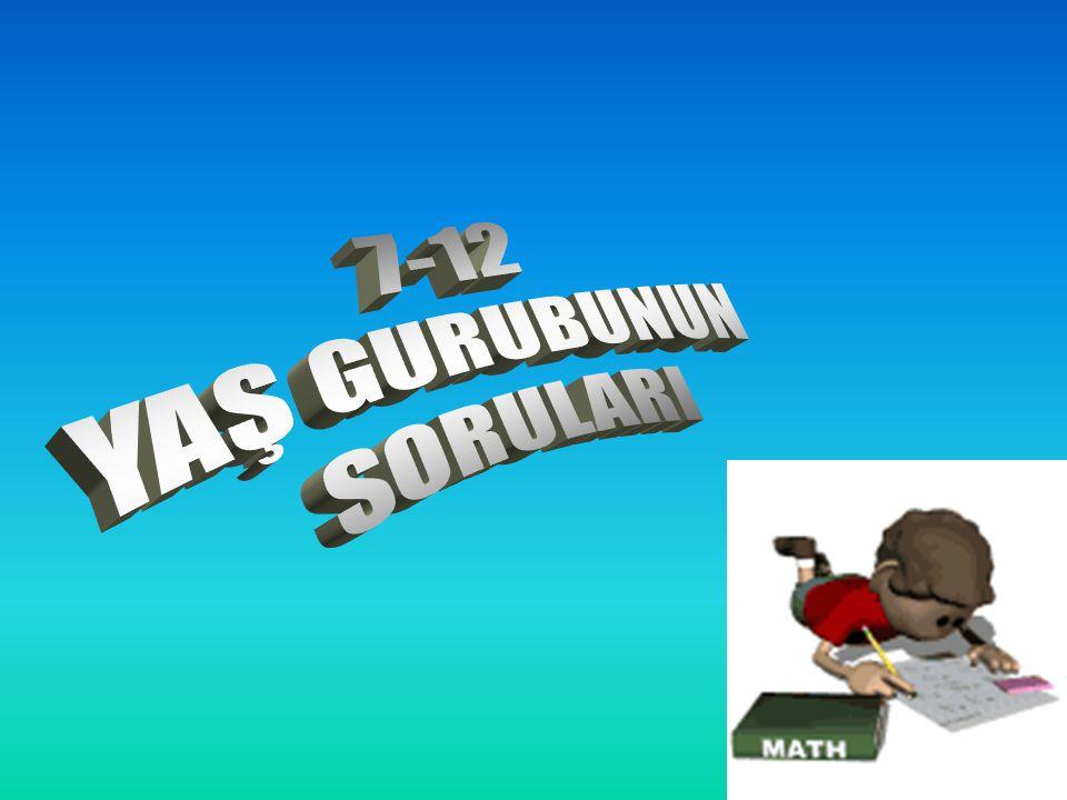 YAŞ GURUBUNUN 7-12 SORULARI
