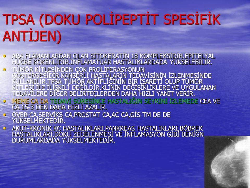 TPSA (DOKU POLİPEPTİT SPESİFİK ANTİJEN)