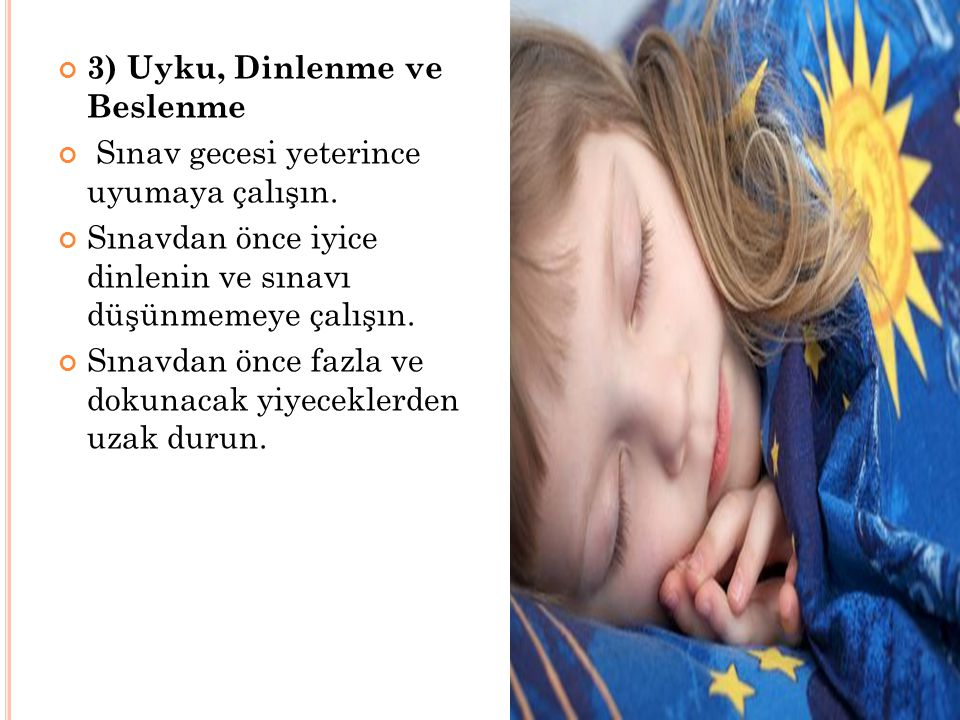 3) Uyku, Dinlenme ve Beslenme