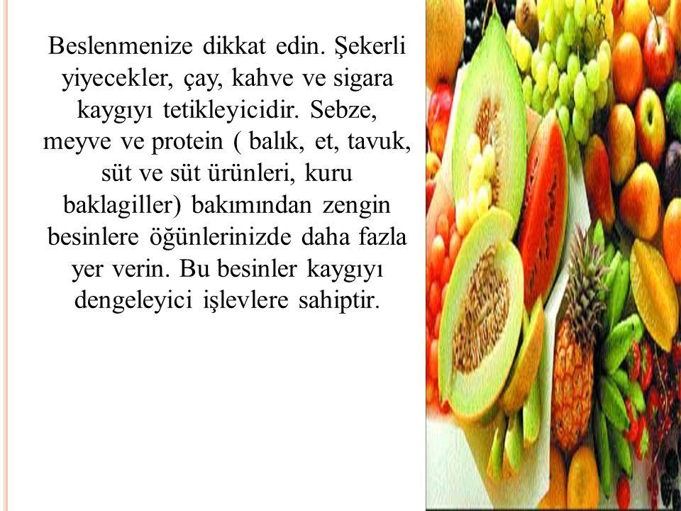 Beslenmenize dikkat edin