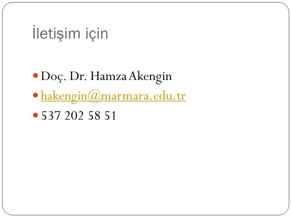 İletişim için Doç. Dr. Hamza Akengin hakengin@marmara.edu.tr