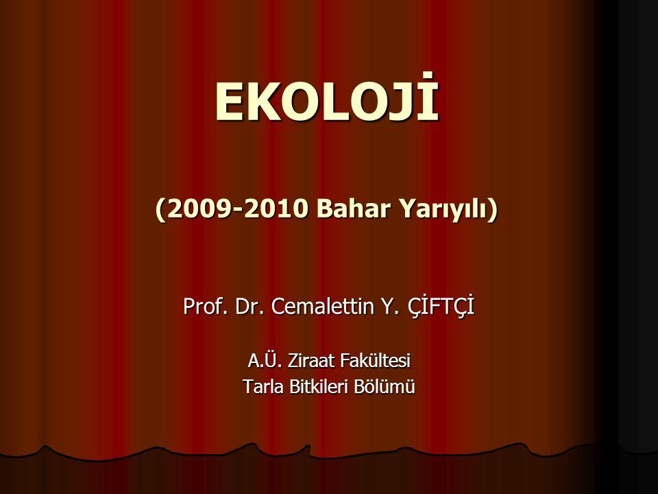 EKOLOJİ (2009-2010 Bahar Yarıyılı)