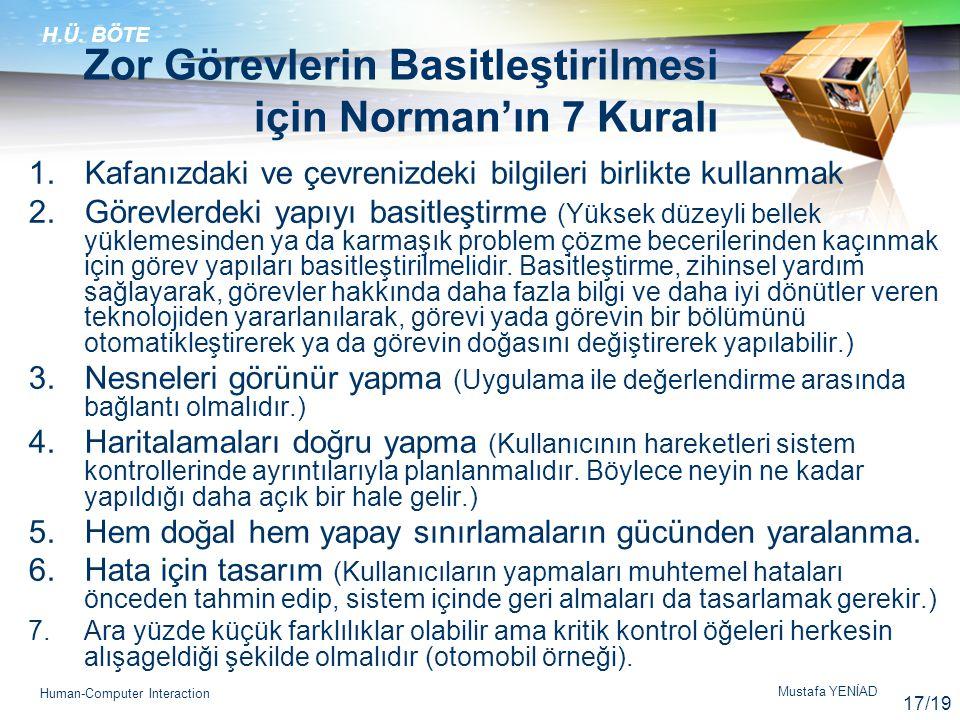 Zor Görevlerin Basitleştirilmesi için Norman'ın 7 Kuralı