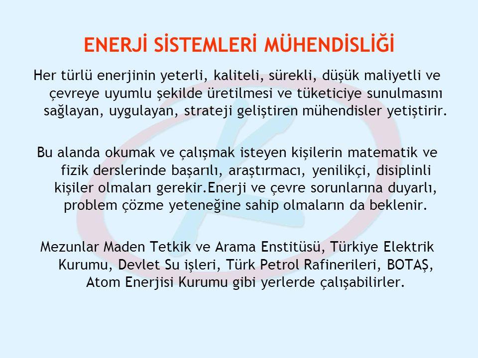ENERJİ SİSTEMLERİ MÜHENDİSLİĞİ